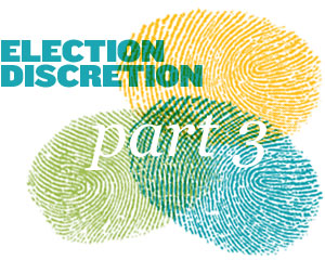 Election Discretion Part 3